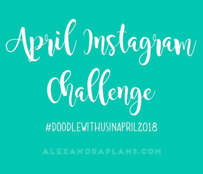 INSTAGRAM CHALLENGE: #DOODLEWITHUSINAPRIL2018